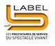 LABEL DU SPECTACLE | HARMONY ÉVÉNEMENT PARIS : Agence événementielle, prestataire technique événementiel
